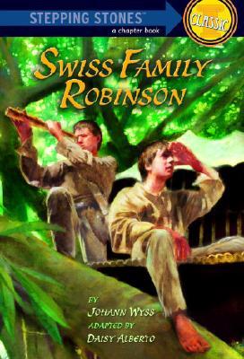 Swiss Family Robinson By Alberto, Daisy/ Alberto, Daisy (ADP)/ Hunt, Robert (ILT)