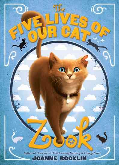 The Five Lives of Our Cat Zook By Rocklin, Joanne